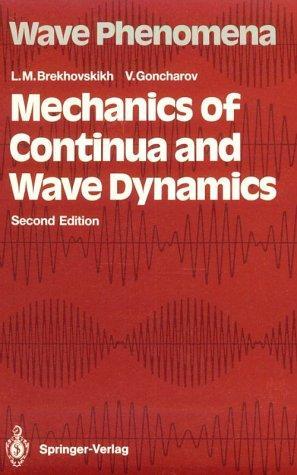 Download Mechanics of continua and wave dynamics
