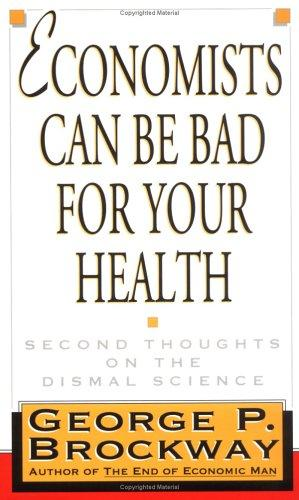 Economists can be bad for your health