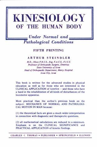 Download Kinesiology of the Human Body Under Normal and Pathological Conditions