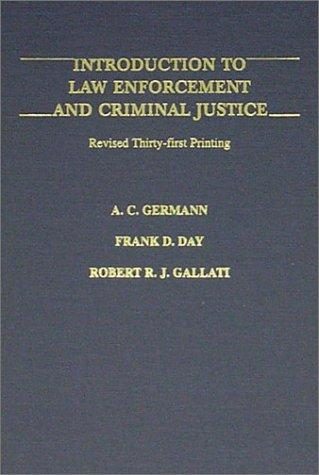 Download Introduction to law enforcement and criminal justice
