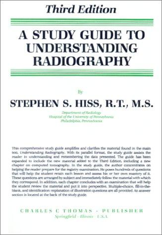 A study guide to understanding radiography