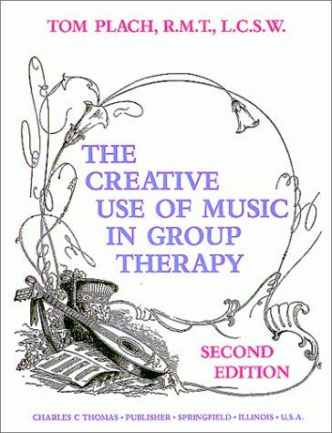 Download The creative use of music in group therapy