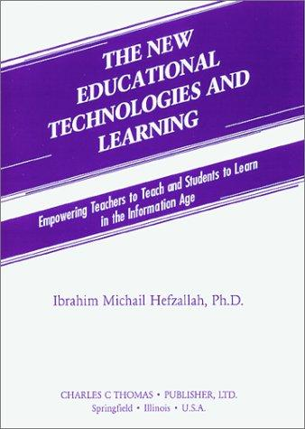 The New Educational Technologies and Learning