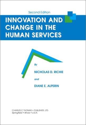 Download Innovation and change in the human services