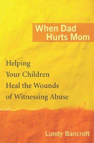 When Dad Hurts Mom