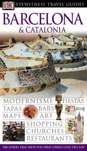 Download Barcelona and Catalonia (Eyewitness Travel Guides)