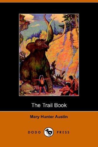 Download The Trail Book (Dodo Press)