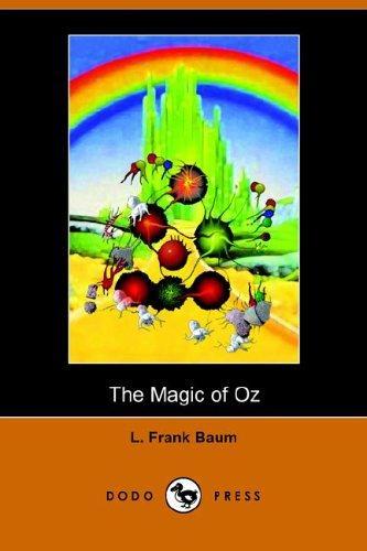 Download The Magic of Oz (Dodo Press)