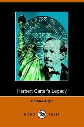 Herbert Carter's Legacy (Dodo Press)