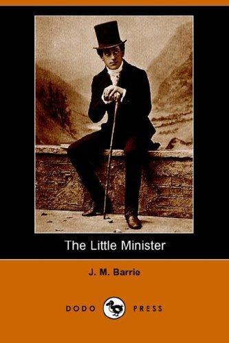 The Little Minister (Dodo Press)