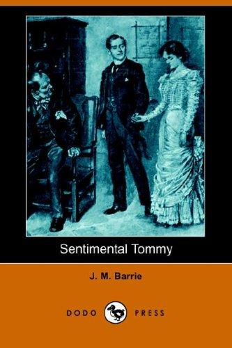 Download Sentimental Tommy (Dodo Press)