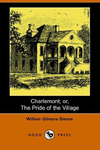 Charlemont; or, The Pride of the Village (Dodo Press)