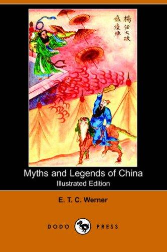 Download Myths and Legends of China (Illustrated Edition) (Dodo Press)