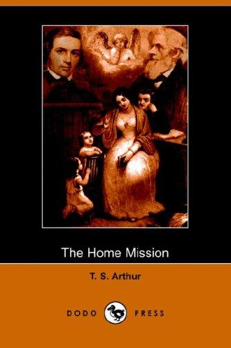 The Home Mission (Dodo Press)
