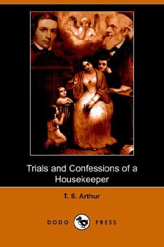 Download Trials and Confessions of a Housekeeper (Dodo Press)