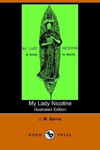 Download My Lady Nicotine (Illustrated Edition) (Dodo Press)