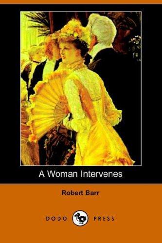 A Woman Intervenes (Dodo Press)