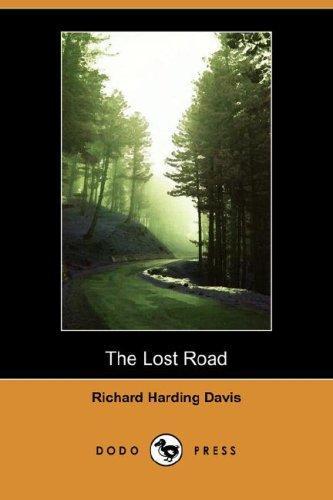 Download The Lost Road (Dodo Press)