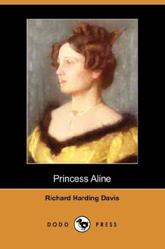 The Princess Aline (Dodo Press)