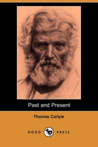 Download Past and Present (Dodo Press)