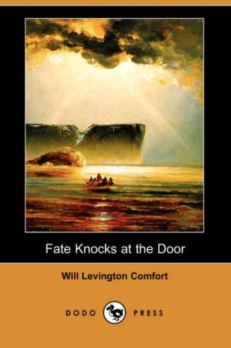 Fate Knocks at the Door (Dodo Press)