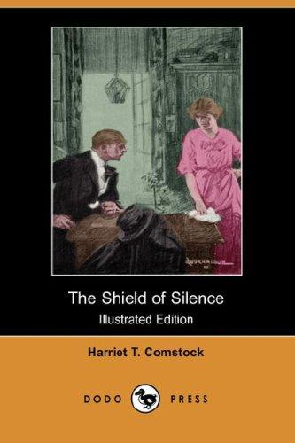 Download The Shield of Silence (Illustrated Edition) (Dodo Press)