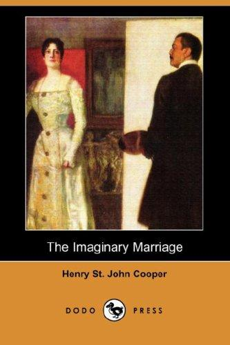 The Imaginary Marriage (Dodo Press)