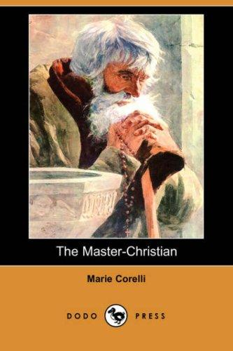 Download The Master-Christian (Dodo Press)