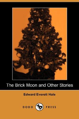 Download The Brick Moon and Other Stories (Dodo Press)