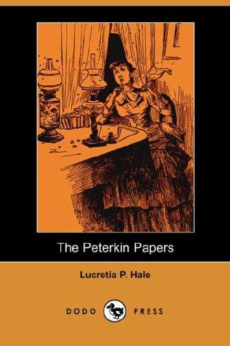 The Peterkin Papers (Dodo Press)