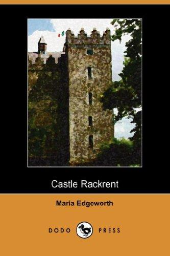 Castle Rackrent (Dodo Press)