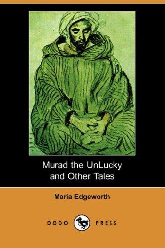 Download Murad the Unlucky and Other Tales (Dodo Press)