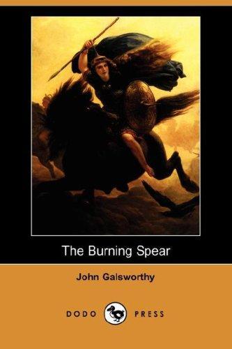 The Burning Spear (Dodo Press)