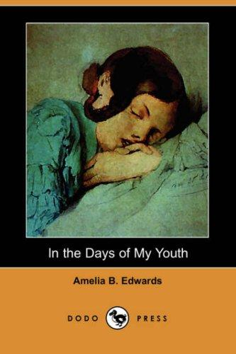 In the Days of My Youth (Dodo Press)
