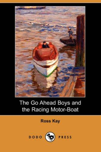 Download The Go Ahead Boys and the Racing Motor-Boat