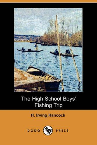 The High School Boys' Fishing Trip