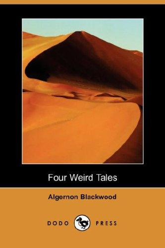 Four Weird Tales (Dodo Press)