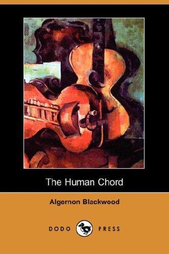 The Human Chord (Dodo Press)