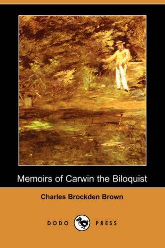 Memoirs of Carwin the Biloquist (Dodo Press)