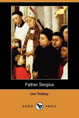 Download Father Sergius (Dodo Press)
