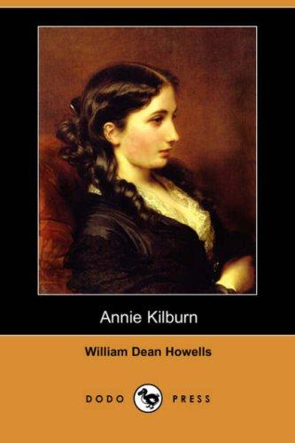 Download Annie Kilburn (Dodo Press)