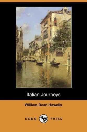 Download Italian Journeys (Dodo Press)