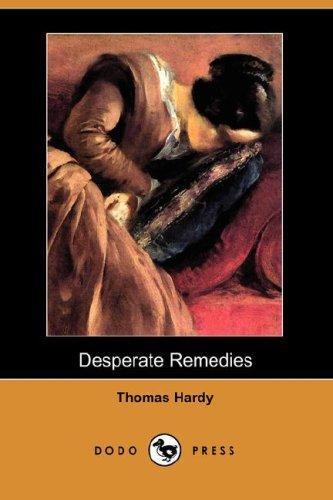 Desperate Remedies (Dodo Press)