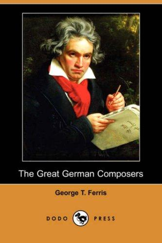 The Great German Composers (Dodo Press)