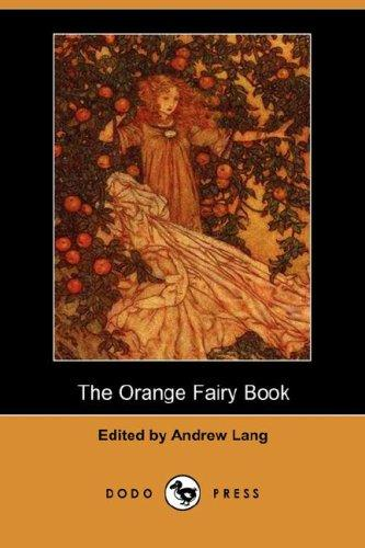 Download The Orange Fairy Book (Dodo Press)