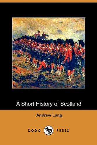 Download A Short History of Scotland (Dodo Press)