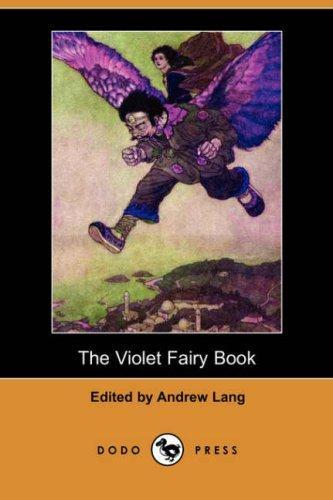 Download The Violet Fairy Book (Dodo Press)