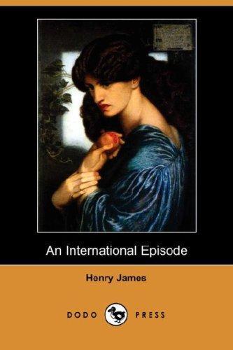 An International Episode (Dodo Press)