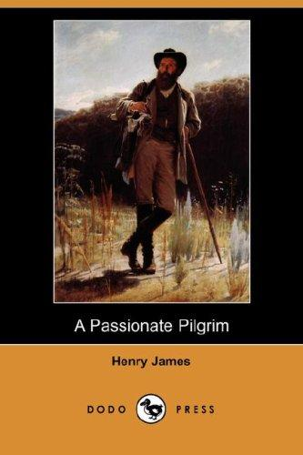 Download A Passionate Pilgrim (Dodo Press)