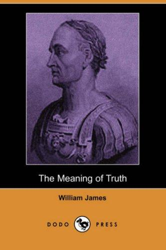 Download The Meaning of Truth (Dodo Press)